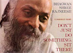 osho don't just do something sit there