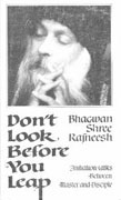osho don't look before you leap