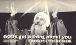 osho god's got a thing about you