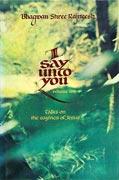 osho i say unto you vol 2