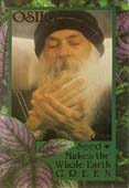 osho one seed makes the whole earth green