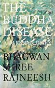osho the buddha disease