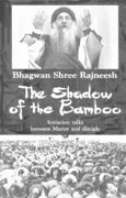 osho the shadow of the bamboo