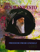 osho the zen manifesto