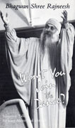 osho won't you join the dance?