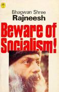 beware-of-socialism ozen rajneesh