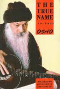 osho the true name vol 2