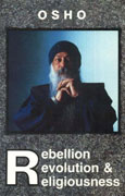osho what is rebellion